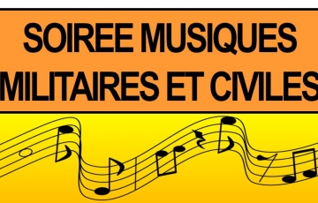 Soirée Musiques Militaires et Civiles