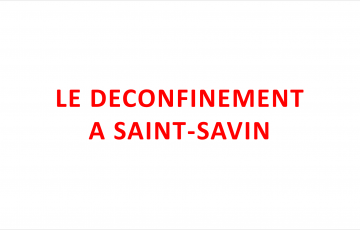 LE DECONFINEMENT A SAINT-SAVIN