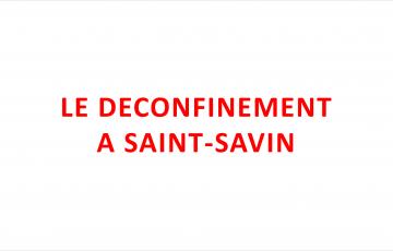 LE DECONFINEMENT A SAINT-SAVIN