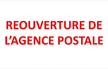 RÉOUVERTURE DE L'AGENCE POSTALE