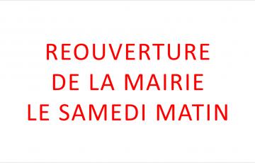 RÉOUVERTURE DE LA MAIRIE LE SAMEDI MATIN