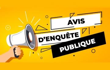 AVIS D'ENQUETE PUBLIQUE