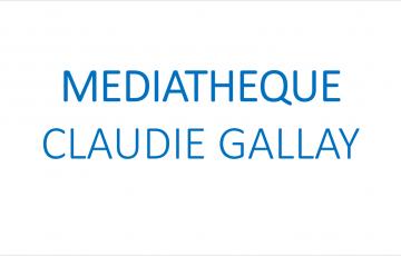 MEDIATHEQUE CLAUDIE GALLAY
