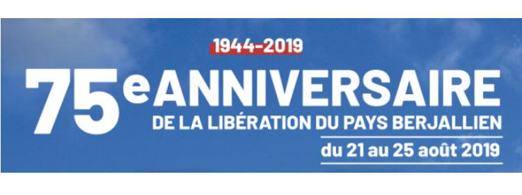 Commémoration 75ème Anniversaire de la Libération du Pays Berjallien 1944